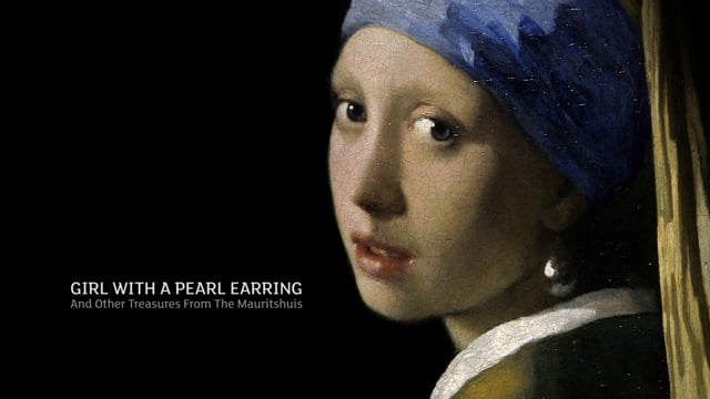 Exhibition on screen: Girl with a Pearl Earring and other treasures from the Mauritshuis in the Hague