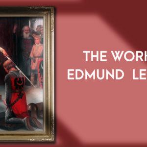 Edmund Leighton: Pre-Raphaelite Romanticism and Popularity