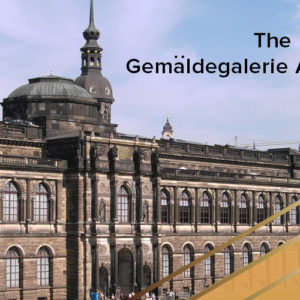 The Gemäldegalerie Alte Meister : The Old Masters Gallery