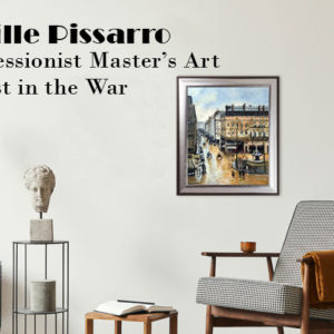 Camille Pissarro: Caribbean Decent Impressionist Master Art Captured by Nazis